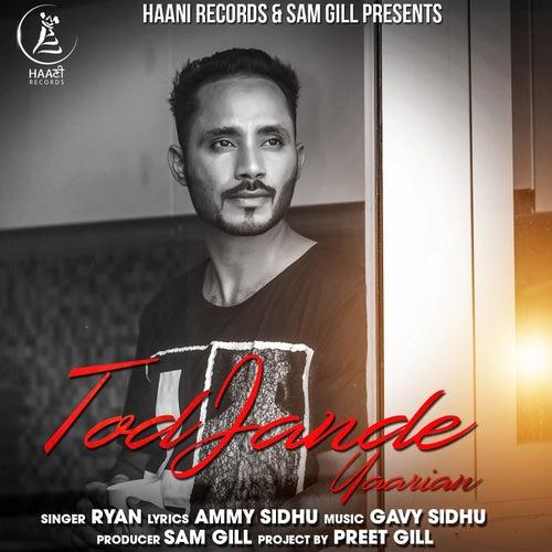 Tod Jande Yaarian by Ryan (3)