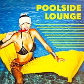 Poolside Lounge by Various Artists