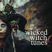 Wicked Witch Tunes by Various Artists