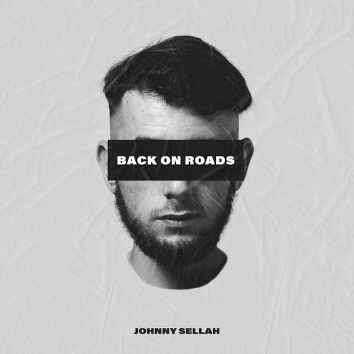 Back On Roads van Johnny Sellah