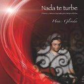 Nada Te Turbe by Hermana Glenda