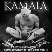 Consequences of Our Past, Vol. I by Kamala