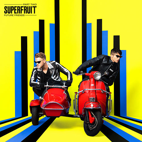 Future Friends - Part Two by Superfruit