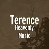 Heavenly Music by Terence