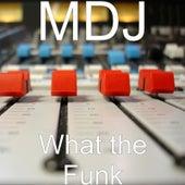 What the Funk de Mdj