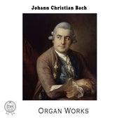 Johann Christian Bach: Organ Works by Yuri Popov