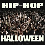 Hip-Hop Halloween von Various Artists