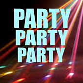 Party Party Party by Various Artists