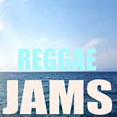 Reggae Jams by Various Artists