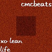 Xo Lean Life by CMCBeats