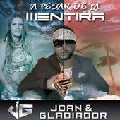 A Pesar De La Mentira by Joan
