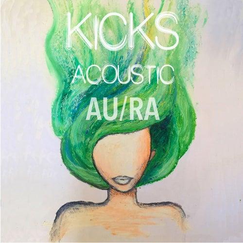Kicks (Acoustic) by Au/Ra