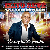 Yo Soy la Leyenda (En Vivo) by Elito Revé