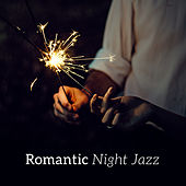 Romantic Night Jazz – Relaxing Jazz Notes, Sensual Piano, Restaurant Music, Instrumental by Relaxing Piano Music