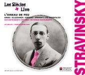 Stravinsky: L'Oiseau de feu de Les Siècles and François-Xavier Roth
