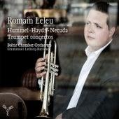 Hummel, Haydn & Neruda: Trumpet Concertos by Romain Leleu