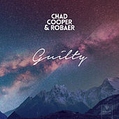 Guilty by Chad Cooper & Robaer