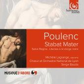 Poulenc: Stabat Mater. Salve Regina. Litanies à la Vierge noire by Various Artists