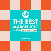 The Best March 2017 - EP by Various Artists