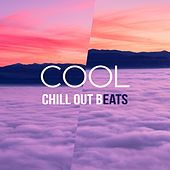 Cool Chill Out Beats – Relaxing Chill Out Music, New Chill Out Vibrations, Relax & Dance by Groove Chill Out Players