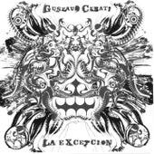 La Excepción by Gustavo Cerati