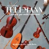 Telemann: Concerti per molti stromenti by Akademie für Alte Musik Berlin