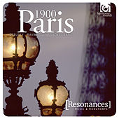 Paris 1900: The Old and the New: Debussy, Ravel, Saint-Saëns, Satie by Various Artists