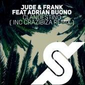 Clandestino by Jude & Frank
