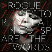 Spare the Words von Rogue Sector
