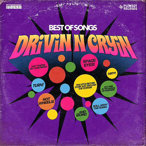 Best of Songs by Drivin' N' Cryin'