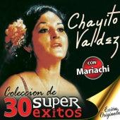 Coleccion de 30 Super Exitos by Chayito Valdez