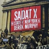 The State of New York vs. Derek Murphy von Sadat X