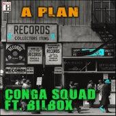 A Plan de Conga Squad