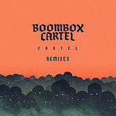 Cartel (Remixes) by Boombox Cartel