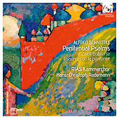 Schnittke: Penitential Psalms de RIAS Kammerchor and Hans-Christoph Rademann