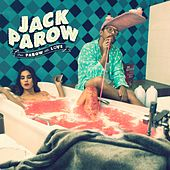 From Parow with Love - EP von Jack Parow