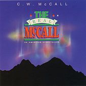 The Real Mccall by C.W. McCall