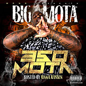 350 Mota by Big Mota