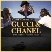 Gucci & Chanel by Cacife Clandestino