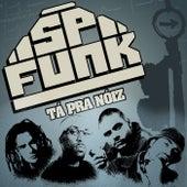 Tá pra Nóiz de Sp Funk