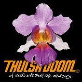 A keen eye for the obvious by Thulsa Doom