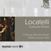 Locatelli:Concerti Grossi by Gottfried von der Goltz and Freiburger Barockorchester