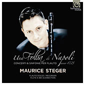 Una Follia di Napoli von Maurice Steger and Instrumental Ensemble
