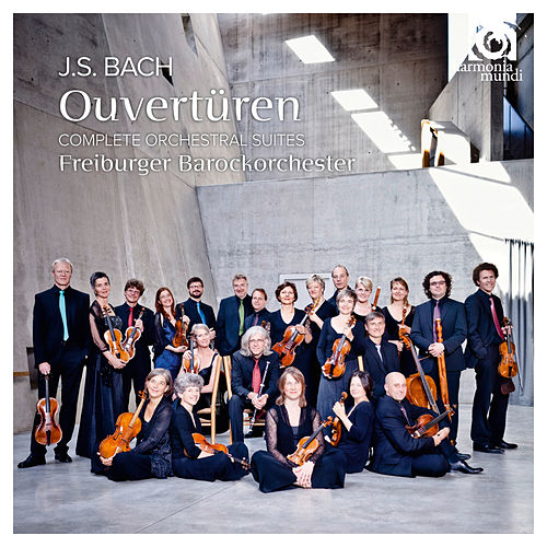 Bach: Orchestral Suites by Freiburger Barockorchester