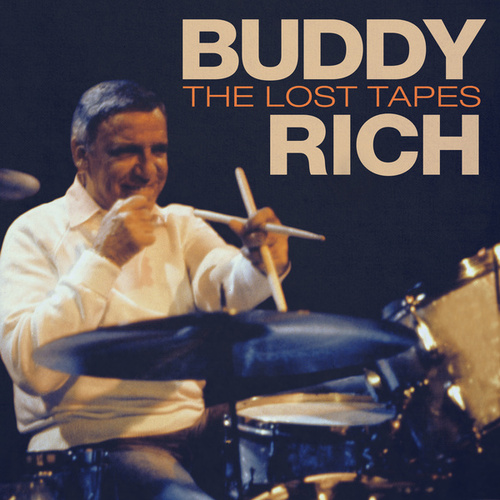 The Lost Tapes by Buddy Rich