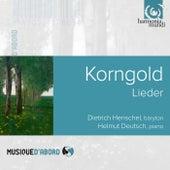 Korngold: Lieder von Dietrich Henschel and Helmut Deutsch