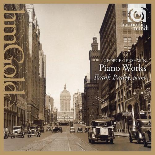 Gershwin: Piano Works by Frank Braley