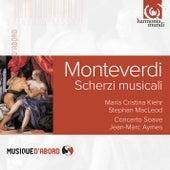 Monteverdi: Scherzi musicali by Various Artists