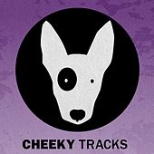 Cheeky Tracks Weekend Playlist 9 - EP by Various Artists