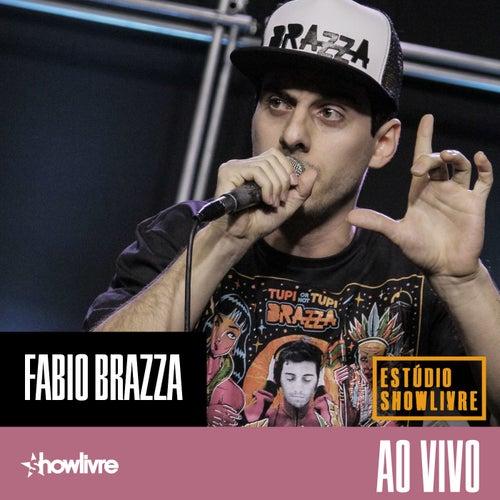 Fabio Brazza no Estúdio Showlivre (Ao Vivo) de Fabio Brazza